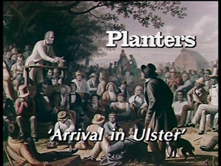 Planters: Arrival in Ulster