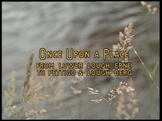 Once Upon a Place: Lower Lough Erne