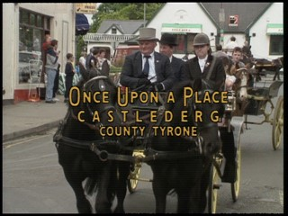 Once Upon A Place: Castlederg