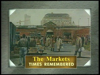 The Markets: Times Remembered