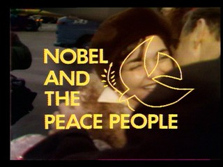 Nobel Peace Prize: Betty Williams and Mairead Corrigan