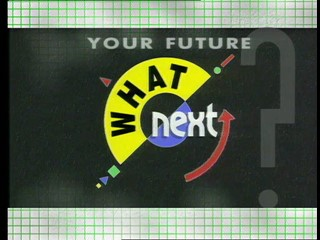 What Next: Your Future?