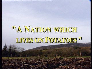 A Nation Which Lives On Potatoes