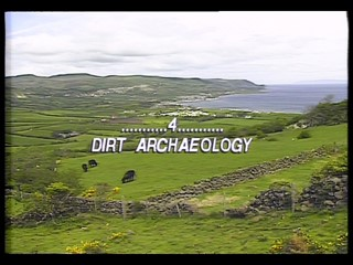 From Stone To Stone: Part Four - Dirt Archaeology
