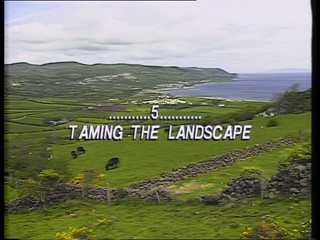 From Stone To Stone: Part Five - Taming the Landscape