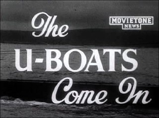 The U-Boats Come In
