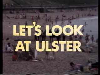 Lets Look at Ulster: Programme 3